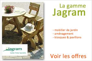 Retrouvez tous nos produits Jagram pour le d�cor et l'am�nagement du jardin
