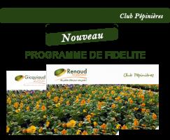 Club Pépinières - Nouveau programme de fidélité